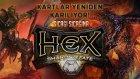Sıcağı Sıcağına - Hex: Shards Of Fate