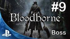 Bloodborne Hemwick Boss Bölüm.9