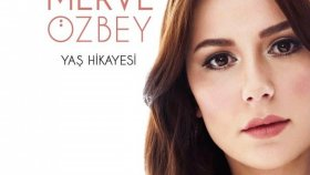 Merve Özbey - Topsuz Tüfeksiz
