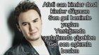 Mustafa Ceceli- İlle De Aşk Şarkı Sözü Lyrics+Picture