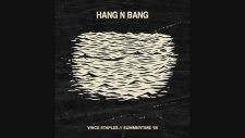 Vince Staples - Hang N' Bang ft. A$ton Matthews