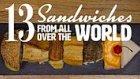 Mutlaka Denenmesi Gereken Dünyanın Farklı Yerlerinden 13 Sandviç