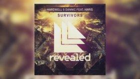 Hardwell - Dannic Feat. Haris - Survivors