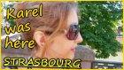 Karel Buradaydı | Strasbourg Vlog #1