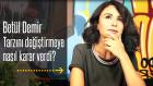 Betül Demir Röportaj: Betül Demir Tarzını Değiştirmeye Nasıl Karar Verdi?
