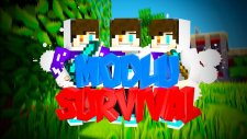 Survival Of Mods Bolum 3-3 Tane Kahraman!!!
