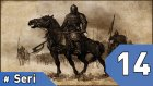 Mount&Blade Warband Günlükleri - 14. Bölüm #Türkçe