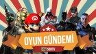 Oyun Gündemi #8 Gamescom 2015