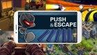 Push&Escape Oyun İncelemesi