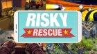 Risky Rescue Oyun İncelemesi