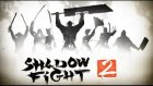 Shadow Fight 2 Oyun İncelemesi