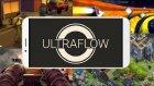Ultra Flow İnceleme
