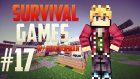 Minecraft: Survival Games - Bölüm 17 - BASİT OYUN!