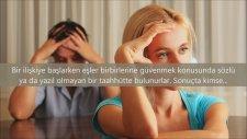 Eşini Aldatanların 10 Belirgin Özellikleri