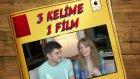 3 Kelime 1 Film :)