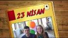 #BenÇocukken Tag 23 Nisan Özel ve Helyum Show :)