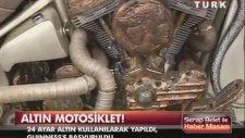Dünyanın en pahalı motosikleti ALTIN KAPLAMA MOTOR