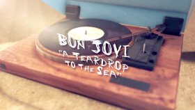 Bon Jovi - A Teardrop To The Sea