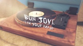 Bon Jovi - I'm Your Man