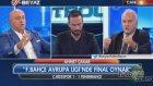 Ahmet Çakar: 'Fenerbahçe UEFA'da Final oynar'