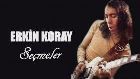 Erkin Koray - Seçmeler