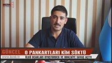 O Pankartları Kim Söktü? - Vizyon Şehri Yozgat