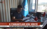 O Pankartları Kim Söktü  Vizyon Şehri Yozgat
