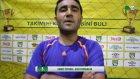 Maç Sonu Röportaj Ahmet İstemez