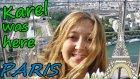 Karel Buradaydı 4 | Parıs - Eyfel Kulesi #vlog