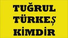 Tuğrul Türkeş Kimdir?