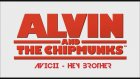 Alvin Ve Sincaplar - Hey Brother (Avicii
