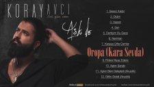 Koray Avcı -Oropa Kara Sevda Official Audio