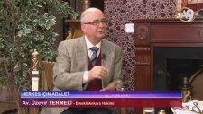Herkes için Adalet - 07 - Av. Üzeyir Termeli, Emekli Ankara Hakimi