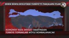 Derin Dünya Devletinin Türkiye'yi Parçalama Planı