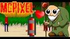 AMCA İÇİNE ALDI :D - MCPixel - Bölüm 4 (Gereksiz Oyunlar)