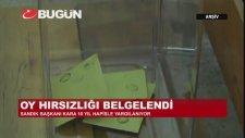 30 Mart Yerel Seçimlerinde Belgelenen Oy Hırsızlığı