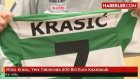 Milos Krasic, Yeni Takımında 400 Bin Euro Kazanacak