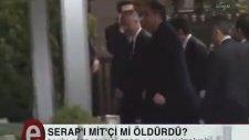 İdris Naim Şahin - Serap Eser'i Öldüren Molotof Kokteylini Atan MİT'çiydi