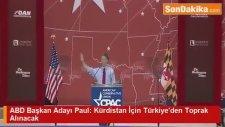 ABD Başkan Adayı Paul Kürdistan İçin Türkiye'den Toprak Alınacak