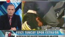 Beşiktaş'ın Efsane Kaleci Fevzi Tuncay'ın Yaşadıkları