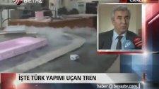Türk Yapımı Uçan Tren