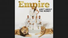 Empire Cast - Ain't About The Money (feat. Jussie Smollett and Yazz)
