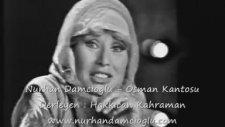 Nurhan Damcıoğlu - Osman Kantosu