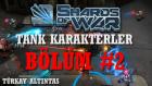 Shards Of War Bulwark Tank Karakterleri Bölüm 2