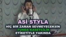 Asi Styla - Hiç Bir Zaman Sevmeyeceksin (Demo)
