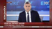 Iğdır'da Polis Servis Aracına Bombalı Saldırı: 10 Şehit, 3 Yaralı