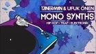 Tanerman & Ufuk Onen Massive Mono Synths