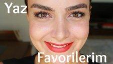 Yaz Favorilerim 2015 | Hacer SAYINER