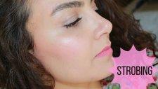Yeni Makyaj Trendi : Strobing | Nedir? Hangi Ürünlerle Yapılır? | Hacer Sayıner