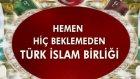 Akan kanın durması için Türk İslam birliği hemen kurulmalı